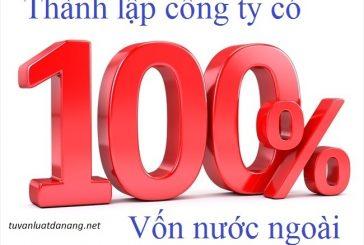Tư vấn thành lập công ty 100% vốn nước ngoài tại Đà Nẵng