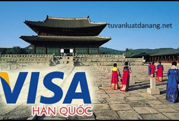 Thủ tục xin cấp visa đi Hàn Quốc tại Đà Nẵng