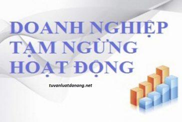 Tư vấn thủ tục tạm ngừng kinh doanh công ty tại Đà Nẵng